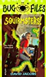 Squirmsters (Bug Files)