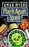 Play It Again, Spam (Pennsylvania Dutch Mystery) (0451197542) by Myers, Tamar