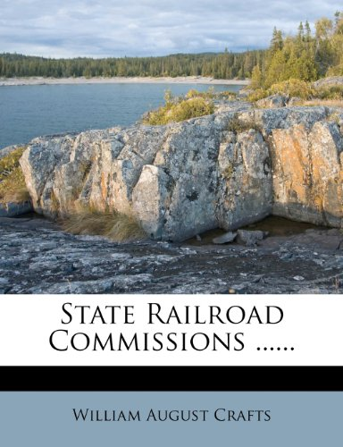 State Railroad Commissions ......