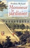 echange, troc F. Richaud - Monsieur Le Jardinier