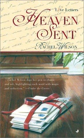 Heaven Sent (Love Letters), Rachel  Wilson