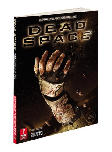 Dead Space: Prima Official Game Guide (Prima Official Game Guides)