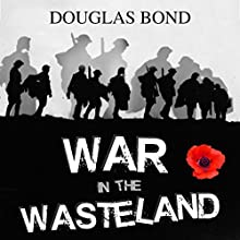 War in the Wasteland Audiobook by Douglas Bond Narrated by Douglas Bond
