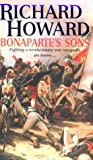 Bonaparte's Sons (Alain Lausard Adventures) (0751518115) by Howard, Richard