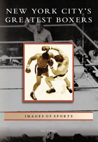 New York City's Greatest Boxers  (NY)  (Images of Sports) PDF