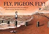 Fly, Pigeon, Fly! John Henderson