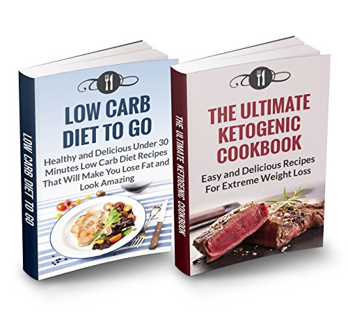 Ketogenic Box Set: The Ultimate Ketogenic Cookbook & Low Carb Diet To Go: Highest Value With OVER 70 RECIPES!!! (Low Carb and Ketogenic Weight loss) by Karen Green
