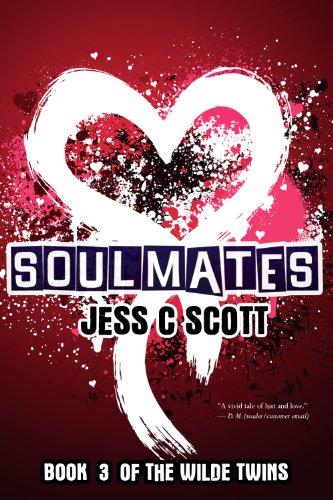 Jess C Scott - Soulmates (Wilde Twins Series)