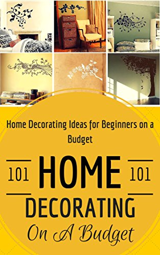Download pdf home decorating home decoration on a budget for Home decor 101