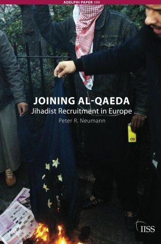 Joining al-Qaeda: Jihadist Recruitment in Europe (Adelphi series)