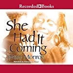 She Had it Coming | Mary Monroe