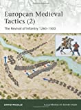 European Medieval Tactics (2): New Infantry, New Weapons 1260-1500 (Elite)