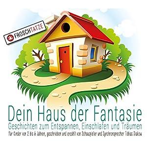 Dein Haus der Fantasie Hörbuch