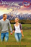 When Love Prevails (The New ... - Christine Bush