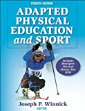img - for Adapted Physical Education and Sport - 4th Edition by Winnick, Joseph (2005) Hardcover book / textbook / text book