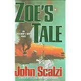 Zoe's Tale (Old Man's War) ~ John Scalzi