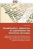 echange, troc Didier Schwab - Modlisation, Dtection Et Exploitation de Fonctions Lexicales