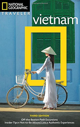 National Geographic Traveler: Vietnam: Vietnam
