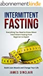 Intermittent Fasting: Everything You...