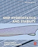 Ship Hydrostatics and Stability, Second Edition