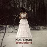 Wonderland by Nosferatu [Music CD]