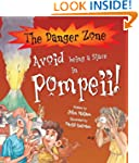Avoid Being a Slave in Pompeii (Dange...