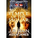 Temple of the Jaguar (Nick Caine Book 1) ~ J.R. Rain