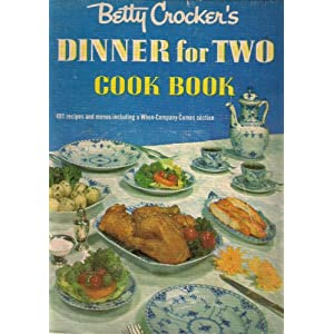 Betty Crocker&#39;s Dinner For Two Cook Book