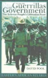 img - for From Guerrillas To Government: The Eritrean People's Liberation Front (Eastern African Studies) book / textbook / text book
