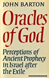 Oracles of God (0232516669) by Barton, John