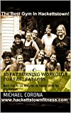 10 Fat Burning Workouts For Fast Fat Loss: Burn Fat in 10 Minutes at Home With No Equipment