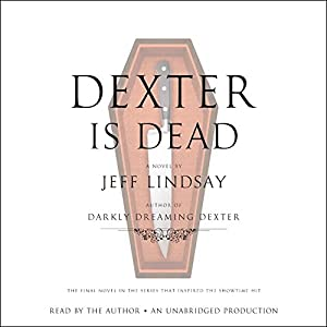 Dexter Is Dead Audiobook