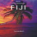 Fiji: Travel Adventures | Thomas Booth