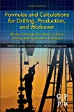 img - for Formulas and Calculations for Drilling, Production, and Workover, Fourth Edition: All the Formulas You Need to Solve Drilling and Production Problems book / textbook / text book