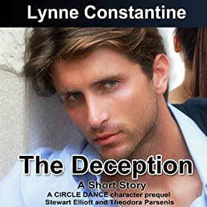 The Deception: A Short Story (Circle Dance Character Prequel) | [Lynne Constantine]