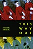 By Terence Winch This Way Out [Paperback]