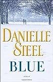 Blue: A Novel