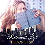 The Rebound List | Hedonist Six