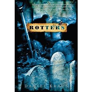 Rotters | [Daniel Kraus]