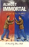 img - for Almost immortal: A tale of two brothers, a novel book / textbook / text book