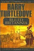 Amazon.com: Ruled Britannia (9780451207173): Harry Turtledove: Books