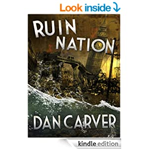 Ruin Nation (a post-apocalyptic comedy)