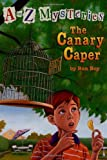 Ron Roy Canary Caper: The Canary Caper (A Stepping Stone Book)