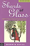 Shards of Glass: Children Reading and Writing Beyond Gendered Identities (Language & Social Processes) (1572733659) by Davies, Bronwyn
