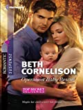 Operation Baby Rescue (Top Secret Deliveries Book 5)