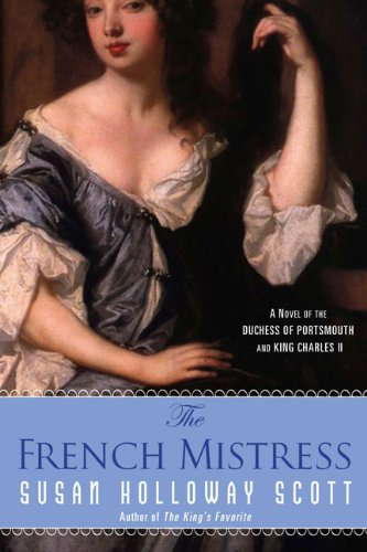 Image of The French Mistress: A Novel of the Duchess of Portsmouth and King Charles II