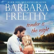 Tender Is the Night: Callaways, Book 10 | Barbara Freethy