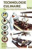 Technologie culinaire, Bac Pro H�telier (Manuel)