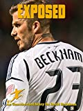 David Beckham Exposed