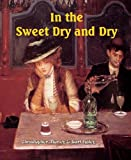 In the Sweet Dry and Dry (Large Print)
